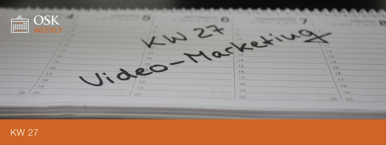 OSK Weekly KW-Video-Marketing 27-Titel