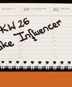 osk_weekly_KW26_ Fake Influencer overview