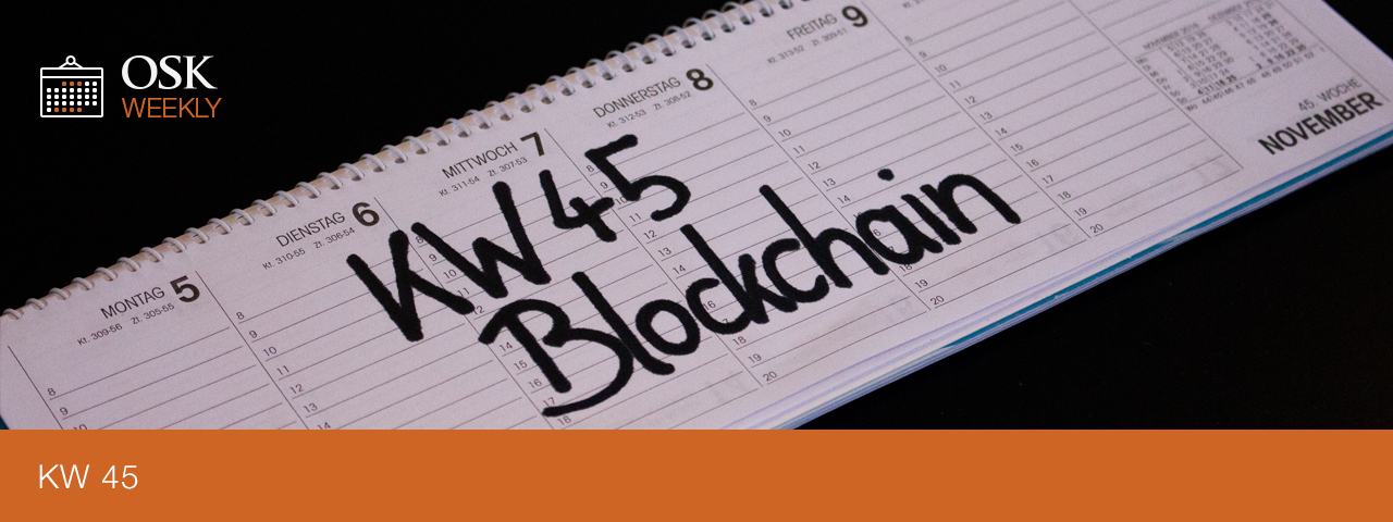 KW 45 OSK Weekly Blockchain