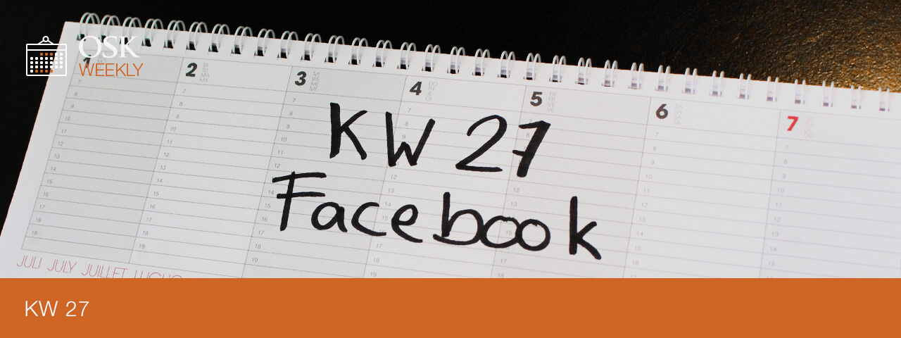 OSK Weekly KW 27 - Facebook